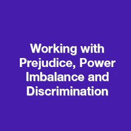 Working with Prejudice, Power Imbalance and Discrimination- CPD TCM Group-01