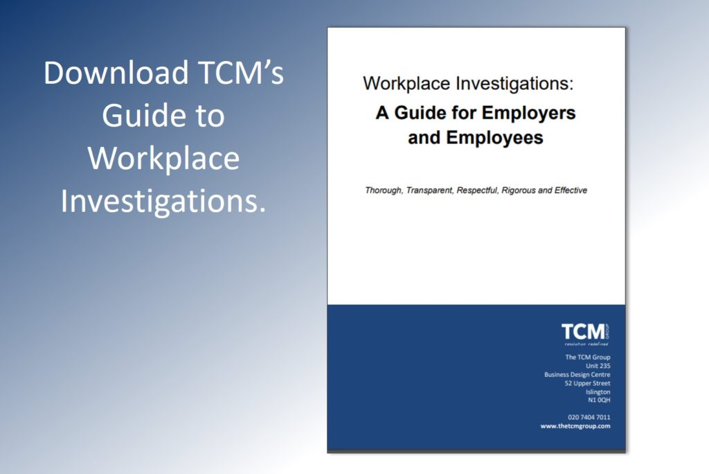 The TCM Guide to Workplace Investigations