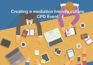 Creating A Mediation Friendly Culture